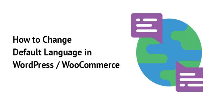 How to Change Default Language in WordPress WooCommerce